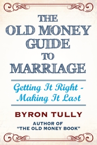 Old Money Marriage